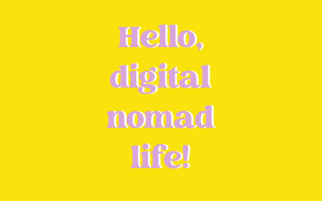 100% digital nomad
