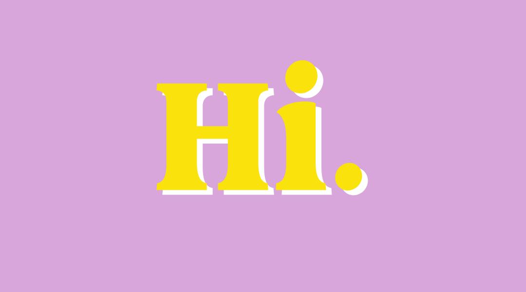 Hi, wat leuk dat je er bent!